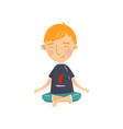 cute boy sitting in lotus position and meditating vector image vector image
