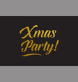 xmas party gold word text typography vector image