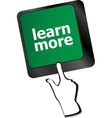 education concept with learn more button on vector image vector image