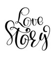 words love story inspirational wedding vector image vector image
