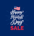 happy presidents day handwritten phrase in vector image