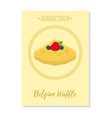 set of pastry poster banner of belgian waffle vector image