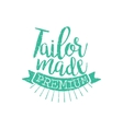 Tailor Made Vintage Emblem vector image vector image