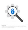 web lock icon search glass with gear symbol icon vector image