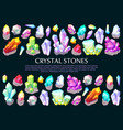 crystal stones precious gems and jewelry minerals vector image vector image