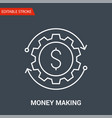 money making icon thin line vector image