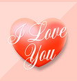 i love you pastel pink heart gentle vector image