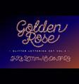 glitter rose gold handwritten alphabet vector image