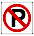 parking symbol and no parking sign vector image vector image