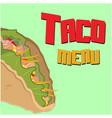 taco menu taco background image vector image