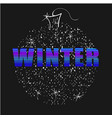 winter word neon letters with christmas ball on vector image vector image