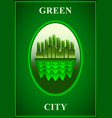 green city poster green modern city vector image vector image