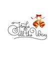 jingle all the way calligraphy lettering vector image vector image