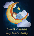 little boy sleeping on moon card vector image