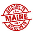 welcome to maine red stamp vector image vector image