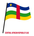 central african republic flag waving on white vector image