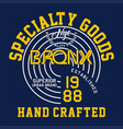 specialty goods bronx vector image vector image