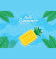 beautiful hello summer background with pineapple vector image vector image