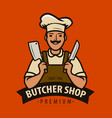 butcher shop logo or label chef with kitchen vector image vector image