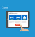 design concept of hotel booking online tablet vector image vector image