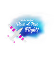 plane flying in the clouds with the wish of a have vector image vector image