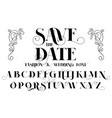 save the date fashion and wedding font vector image vector image