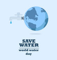 water world day with faucet or water tap with a vector image vector image