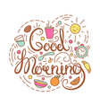 good morning text vector image