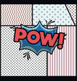 expression bubble with pow pop art style vector image vector image