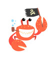 funny cartoon crab pirate smoking pipe and holding vector image vector image