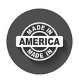 made in america vector image vector image