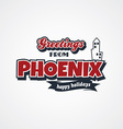 phoenix vacation greetings theme vector image