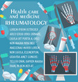 rheumatology poster with bone and joint x-ray vector image vector image