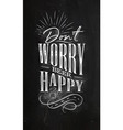 poster lettering dont worry beer happy chalk vector image vector image
