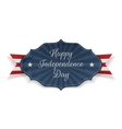Happy Independence Day realistic festive Tag vector image vector image