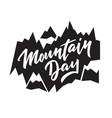 mountain day - typography calligraphy lettering vector image