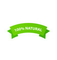 100 percent natural - green ribbon label isolated vector image