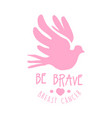 breast cancer be brave label hand drawn vector image vector image
