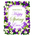 happy springtime flowers seasonal poster vector image vector image