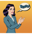 Pop Art Woman Applauding with Expression Bravo vector image