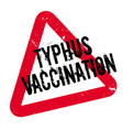 typhus vaccination rubber stamp vector image vector image