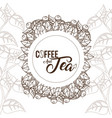 coffee and tea concept vector image vector image