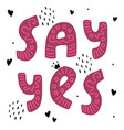 say yes postcard vector image vector image