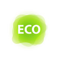 eco label tag green color isolated on white vector image