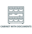 cabinet with documents line icon cabinet vector image vector image