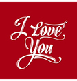 Calligraphic Writing i love you vector image vector image