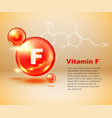 vitamin f capsule healthy food chemical formula vector image