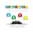 2019 happy new year celebrations with people vector image vector image