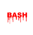 Bash Bourne-again shell security hacking problem vector image vector image
