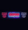 boxing champions neon sign boxing design vector image vector image
